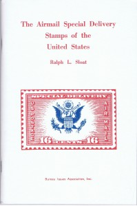 The Airmail Special Delivery Stamps of the United States