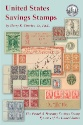 United States Savings Stamps: The Postal and Treasury Savings Stamp Systems of the United States