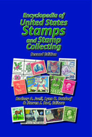 Encyclopedia of United States Stamps and Stamp Collecting, Second Edition (2016)